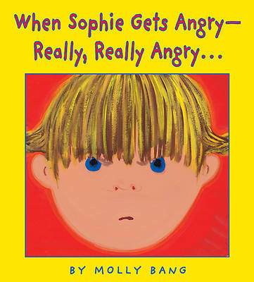 When Sophie Gets Angry....Really, Really Angry