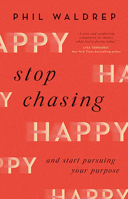 Picture of Stop Chasing Happy
