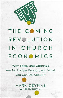 Picture of The Coming Revolution in Church Economics