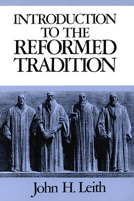 Picture of Introduction to the Reformed Tradition