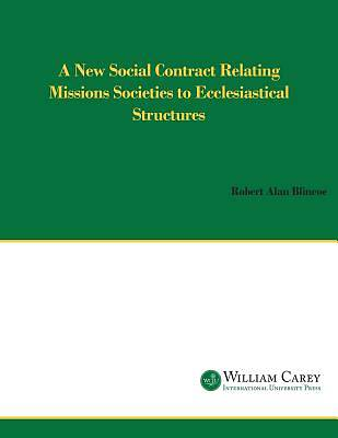 A New Social Contract Relating Mission Societies to Ecclesiastical Structures