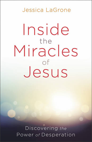 Picture of Inside the Miracles of Jesus - eBook [ePub]
