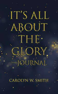Picture of It's All about the Glory-Journal