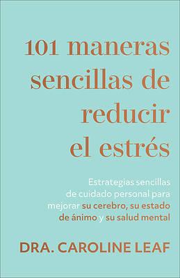 Picture of 101 Maneras Sencillas de Reducir El Estraes