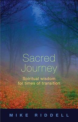 Sacred Journey - Spiritual Wisdom for Times of Transition