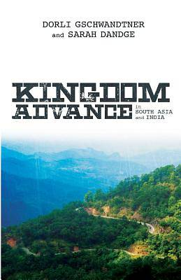 Kingdom Advance in South Asia and India