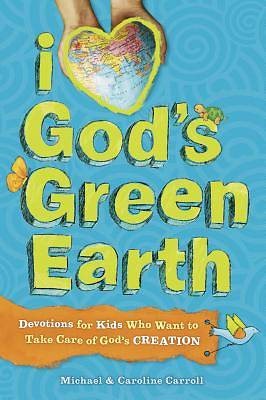 Picture of I Love God's Green Earth