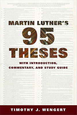 Martin Luthers Ninety-Five Theses