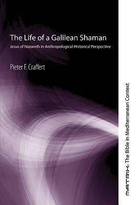 Picture of The Life of a Galilean Shaman