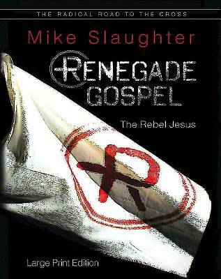 Renegade Gospel [Large Print]