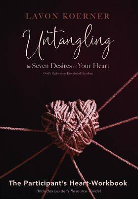 Picture of Untangling the Seven Desires of Your Heart (Workbook)