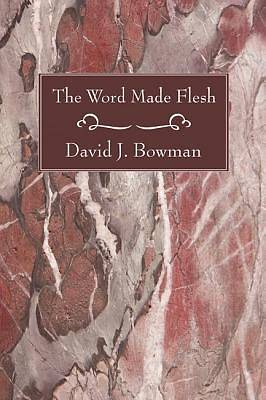 Picture of The Word Made Flesh