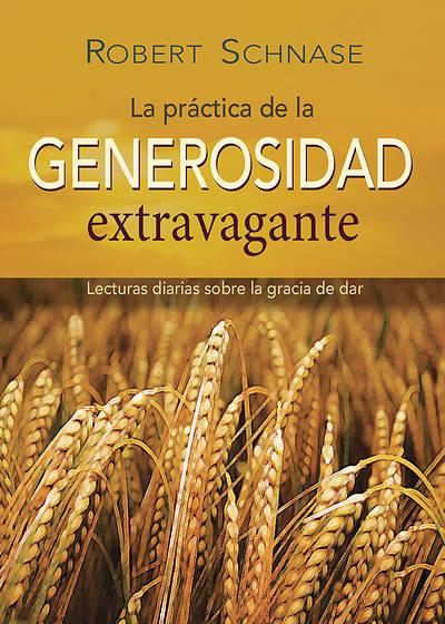 Picture of Practicing Extravagant Generosity Spanish edition
