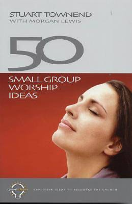 Picture of 50 Small Group Worship Ideas