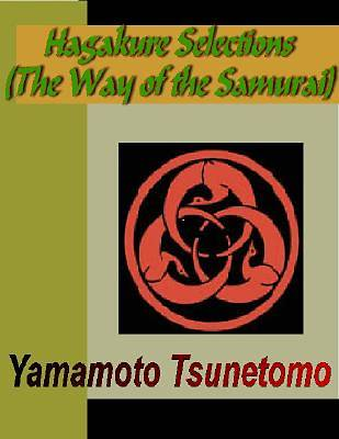 HAGAKURE - Selections (The Way of the Samurai) [Adobe Ebook]