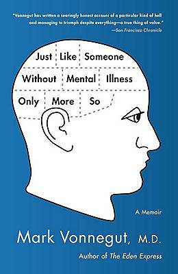 Picture of Just Like Someone Without Mental Illness Only More So