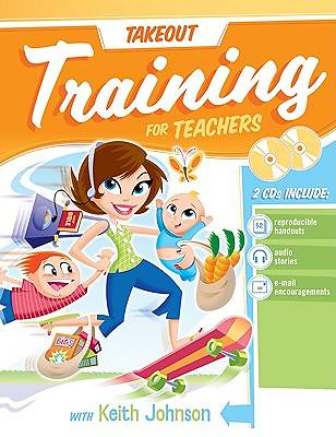 Take-Out Training for Teachers