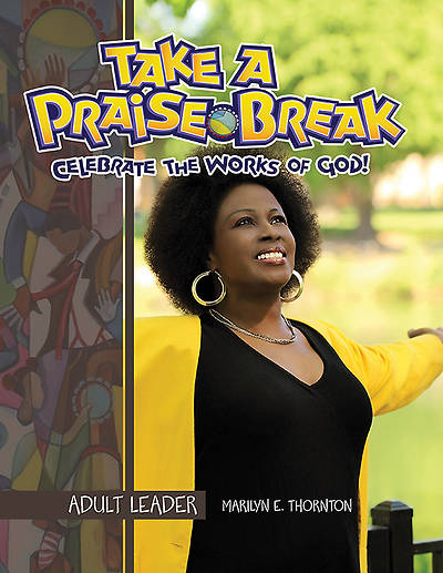 Vacation Bible School (VBS) 2014 Praise Break Adult Leader with Music