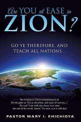 Are You at Ease in Zion?