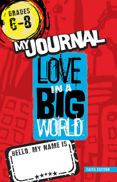 Love In A Big World: Anger Management Gr 6-8 Journal (5 Sessions) Print