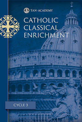 Picture of Catholic Classical Enrichment Cycle 3