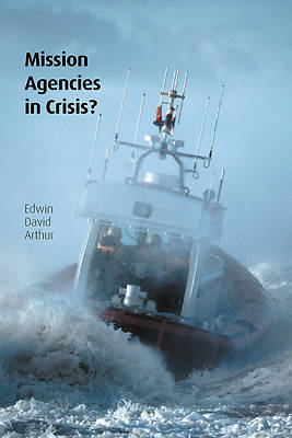 Picture of Mission Agencies in Crisis?