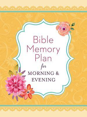Bible Memory Plan for Morning & Evening