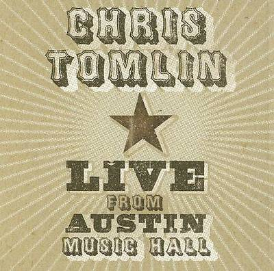 Picture of Chris Tomlin - Live from Austin Music Hall CD