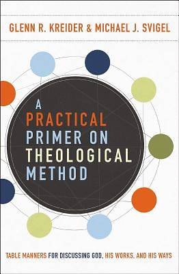Picture of A Practical Primer on Theological Method