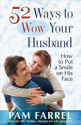 Picture of 52 Ways to Wow Your Husband