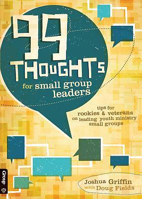 Picture of 99 Thoughts for Small Group Leaders