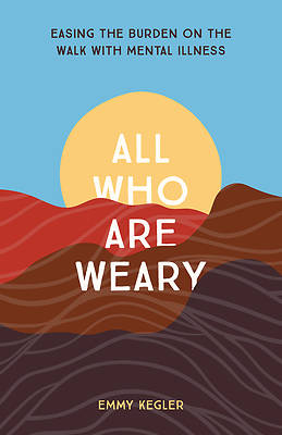 Picture of All Who Are Weary