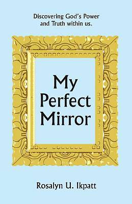 My Perfect Mirror