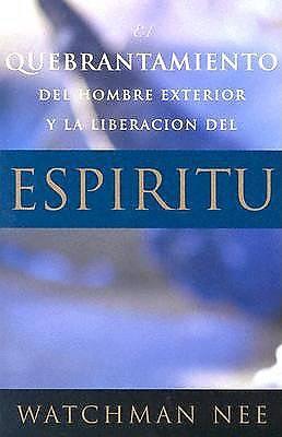 Picture of Quebrantamiento del Hombre Exterior y La Liberacion del Espiritu