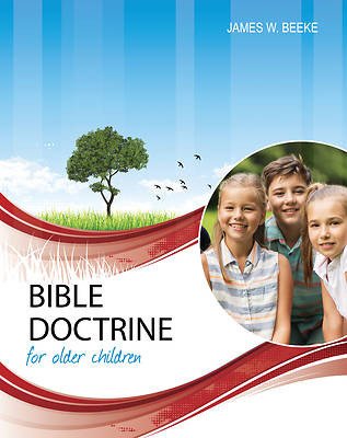 Picture of Bible Doctrine for Older Children, Second Edition