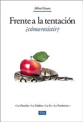 Picture of Frente a la Tentacion, Como Resistir?