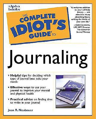 The Complete Idiots Guide to Journaling