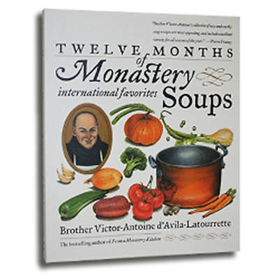 Picture of Twelve Months of Monastery Soups