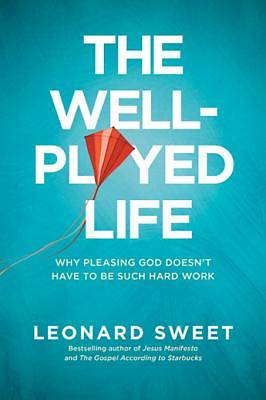 The Well-Played Life [ePub Ebook]