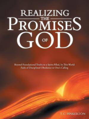 Realizing the Promises of God