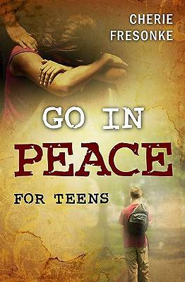Go in Peace for Teens