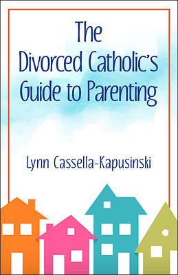 Picture of The Divorced Catholic's Guide to Parenting