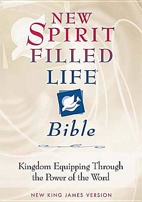 New Spirit-Filled Life Bible New King James Version