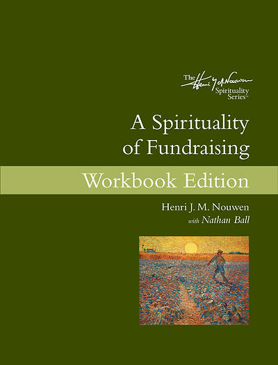 Picture of A Spirituality of Fundraising Workbook Edition