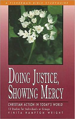 Fisherman Bible Studyguide - Doing Justice, Showing Mercy