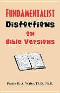Fundamentalists Distortions on Bible Versions [Adobe Ebook]