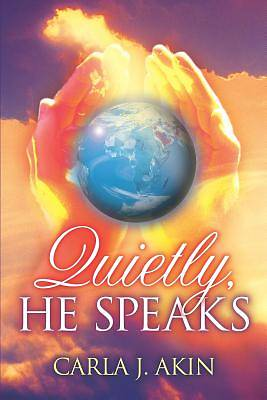 Picture of Quietly, He Speaks