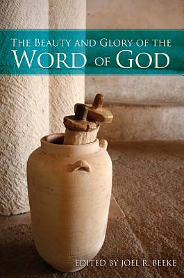 Picture of The Beauty and Glory of the Word of God