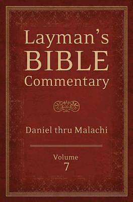 Laymans Bible Commentary Vol. 7