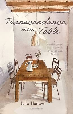 Picture of Transcendence at the Table